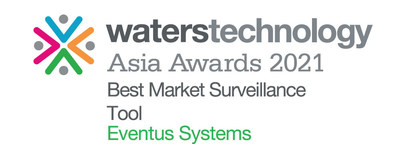 Eventus Systems won Best Market Surveillance Tool in the WatersTechnology Asia Awards 2021.