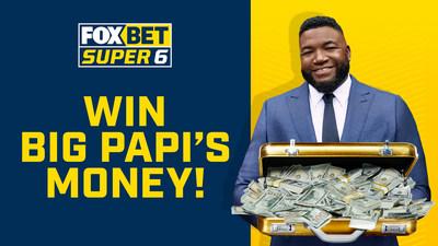 "FOX MLB Analyst David ""Big Papi"" Ortiz Steps to the Plate for FOX Bet Super 6"